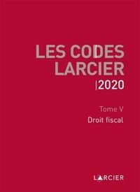 Larcier - Code Larcier - Tome V, Droit fiscal.