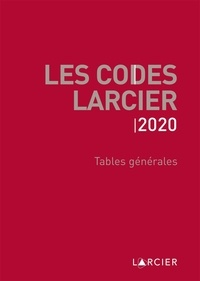 Codes Larcier- Tables générales -  Larcier |