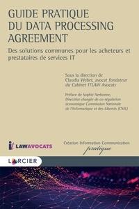 Larcier - Guide pratique du Data Processing Agreement - Des solutions communes pour les acheteurs et prestataires de service IT.