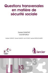 Larcier - Questions transversales en matière de sécurité sociale.