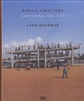 Lard Buurman - Africa Junctions - Capturing the City.