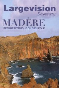 Claude Four - Largevision Découvertes N° 52 : Madère - Refuge mythique du dieu Eole.