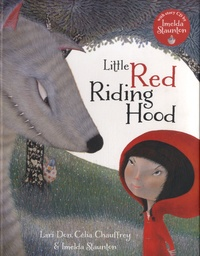 Lari Don et Célia Chauffrey - Little Red Riding Hood. 1 CD audio