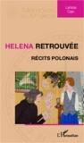 Larissa Cain - Helena retrouvée - Récits polonais.