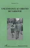 Larissa Cain - Une enfance au ghetto de Varsovie.
