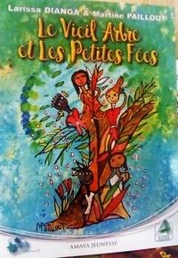 Larissa Dianga - le vieil arbre et les petites fées.