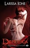 Larissa Ione - Demonica Tome 7 : Ardente tentation.