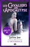 Larissa Ione - Les Cavaliers de l'Apocalypse - L'Intégrale.