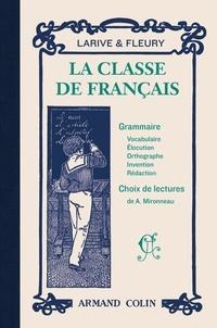 Larive et Fleury et Adolphe Mironneau - La classe de français - La première année de grammaire ; Choix de lectures.