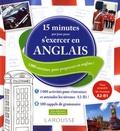 Larousse - 15 minutes par jour pour s'exercer en anglais - 1000 exercices pour progresser en anglais !.