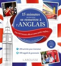 15 minutes par jour pour se remettre à langlais - Une méthode efficace pour parler anglais! Pour débutants et faux débutants.pdf
