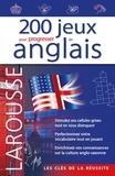 Larousse - 200 jeux pour progresser en anglais.