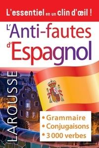 Larousse - Anti-fautes d'espagnol.