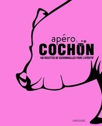 Apéro cochon - 100 recettes de cochonnailles pour lapéritif.pdf