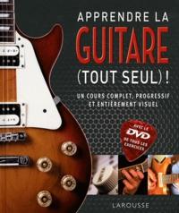 Apprendre la guitare (tout seul) ! -  Larousse pdf epub