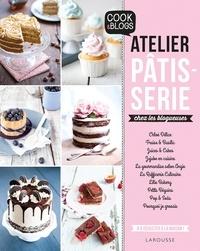 Larousse - Atelier pâtisserie chez les blogeuses.