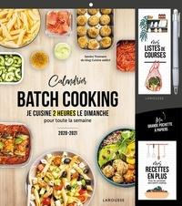 Larousse - Calendrier batch cooking - Je cuisine 2 heures le dimanche pour toute la semaine.