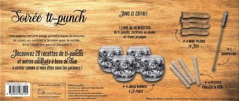 Coffret Soirée ti-punch. 20 ti-punchs et autres cocktails à base de rhum à siroter sous les palmiers. Avec 1 livret de recettes, 4 verres, 4 mini pilons, 4 petites pailles en verre et 1 goupillon