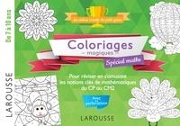 Larousse - Coloriages magiques spécial maths.