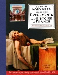Larousse - Des grands évènements de l'Histoire de France.
