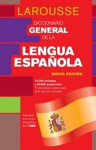 Larousse - Diccionario general de la Lengua Española.