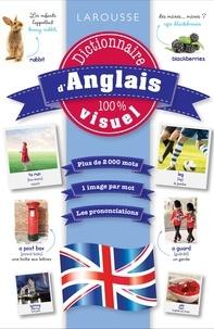 Larousse - Dictionnaire d'anglais 100% visuel.