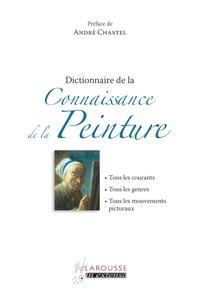 Larousse - Dictionnaire de la Connaissance de la Peinture.