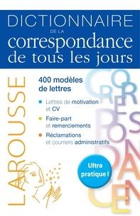 Larousse - Dictionnaire de la correspondance de tous les jours.