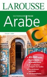 Larousse - Dictionnaire de poche Larousse français-arabe.