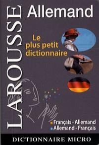 Larousse - Dictionnaire français-allemand ; allemand-français.