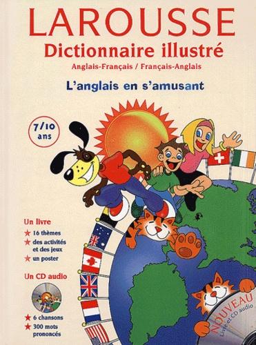 Larousse - Dictionnaire illustré - Anglais-Français/Français-Anglais 7/10 ans. 1 CD audio