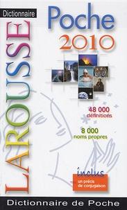 Larousse - Dictionnaire Larousse de poche - Edition 2010.