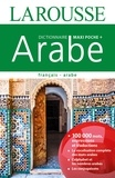 Larousse - Dictionnaire Larousse maxi poche + français-arabe.