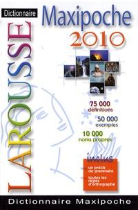 Dictionnaire Larousse Maxipoche - Edition 2010.pdf