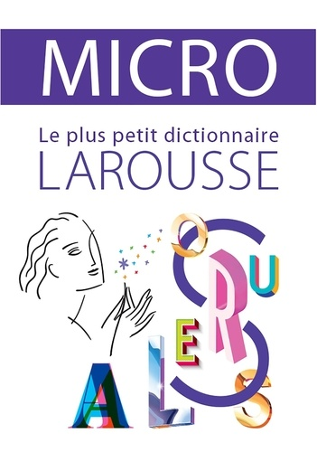 Larousse - Dictionnaire Larousse Micro.