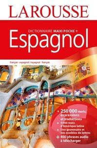 Larousse - Dictionnaire Maxi Poche + Espagnol - Français-espagnol ; espagnol-français.