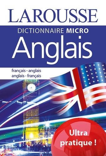 Larousse - Dictionnaire micro français-anglais et anglais-français.