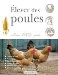 Larousse - Elever des poules.