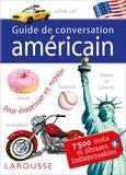 Larousse - Guide de conversation américain - 7500 mots et phrases indispensables.