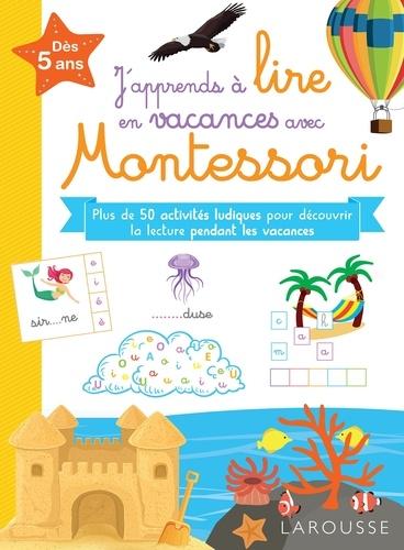 Larousse - J'apprends à lire en vacances avec Montessori.