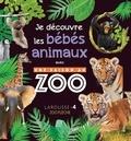 Larousse - Je découvre les bébés animaux avec Une saison au zoo.