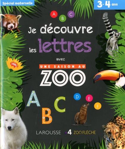 Je Decouvre Les Lettres Avec Une Saison Au Zoo Grand Format