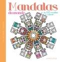 Larousse jeunesse - Mandalas du monde - Plus de 60 modèles à colorier.