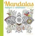 Larousse jeunesse - Mandalas nature & animaux - + de 60 modèles à colorier.