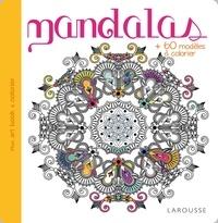 Larousse jeunesse - Mandalas - Plus de 60 modèles à colorier.