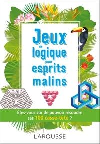 Jeux de logique pour esprits malins -  Larousse | Showmesound.org
