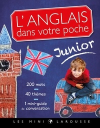 Larousse - L'anglais dans votre poche - Junior.