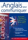 Larousse - L'anglais pour communiquer.