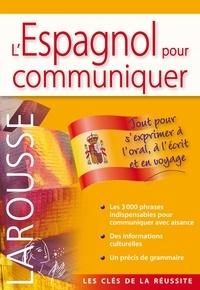 Larousse - L'espagnol pour communiquer.