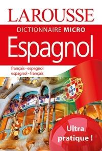 Larousse - Larousse Dictionnaire Micro français-espagnol ; espagnol-français.